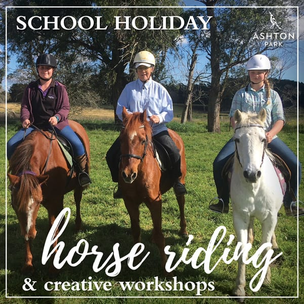 School Holiday Workshops and Horseriding at Ashton Park Moss Vale